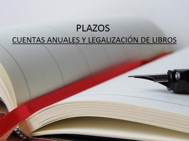 plazos cuentas anuales y legalziacion de libros